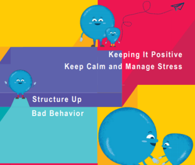 COVID-19 Parenting – Keeping it Positive Keep Calm and Manage Stress